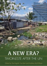 A New Era? Timor-Leste after the UN